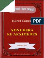 Xonukera ke Arximedes, ke Karel Čapek