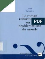 Jean Bessière - Le Roman Contemporain ou la Problematicité du Monde.pdf