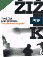 Zizek, S. (2008). El manto ensangrentado del tirano. En Violencia, seis reflexiones marginales.pdf