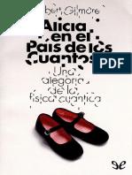 Alicia en El Pais de Los Cuantos - Robert Gilmore