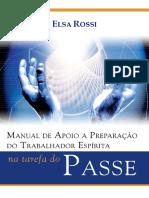 Elsa Rossi - Manual de Apoio à Preparação do Trabalhador Espírita na Tarefa do Passe .pdf