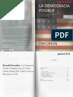 DWORKIN, RONALD - La Democracia Posible (Principios para un Nuevo Debate Político) [por Ganz1912](1).pdf