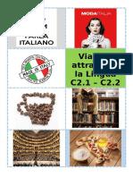 Viaggio Attraverso La Lingua. c2.1 - c2.2
