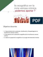 Estudio Ecográfico en La Insuficiencia Venosa Crónica