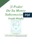 39327541-Joseph-Murphy-El-Poder-de-Su-Mente-Subconsciente.pdf