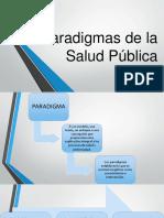 Paradigmas de La Salud Pública