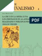Albarran Iruela, Javier. - La Cruz en La Media Luna. Los Cristianos en Al-Andalus
