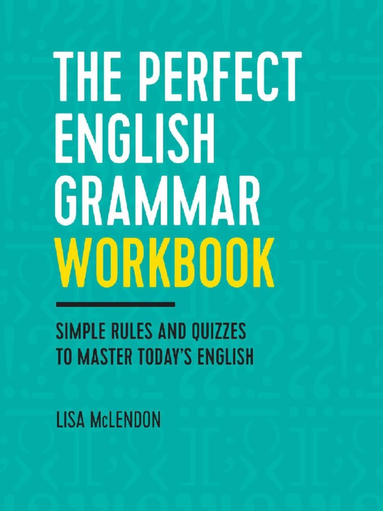 The Perfect English Grammar Workbook - Lisa McLendon | Verb | Adverb