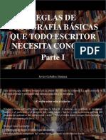 Javier Ceballos Jiménez- Reglas de Ortografía Básicas Que Todo Escritor Necesita Conocer, Parte I