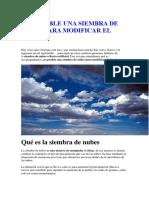 Es Posible Una Siembra de Nubes Para Modificar El Clima
