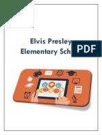 elvis presley elementary school a