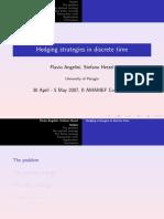 Hedging Strategies in Discrete Time GOOD SLIDE Angelini 2007