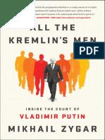 All the Kremlin 39 s Men Inside the Court of Vladi