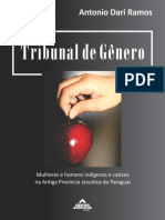 Tribunal de Gênero - Mulheres e homens indígenas e cativos na antiga Província Jesuítica do Paraguai