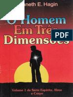 Kenneth Hagin - O Homem em Três Dimensões - volume 1.pdf