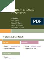 Evidence Based Dentistry UAB School of Dentistry Fall 2010