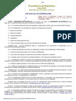 Lei Federal n.º 12.037 - 2009