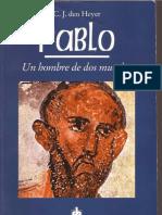 Pablo Un Hombre de Dos Mundos