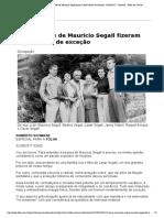 DEPOIMENTO_ Contradições de Mauricio Segall fizeram dele homem de exceção - 02_08_2017 - Ilustrada - Folha de S.pdf
