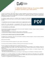 Circulaire DHOS:E 4 n° 2000-535 DGAC:1342 du 13 octobre 2000 relative aux vols de transport sanitaire par hélicoptère. - APHP DAJ