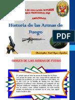 hISTORIA DE LAS ARMAS DE FUEGO exp.pptx