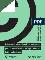 VALENTE, Mariana Goirgetti; FREITAS, Bruna Castanheira de. Manual de direito autoral para museus, arquivos e bibliotecas.pdf