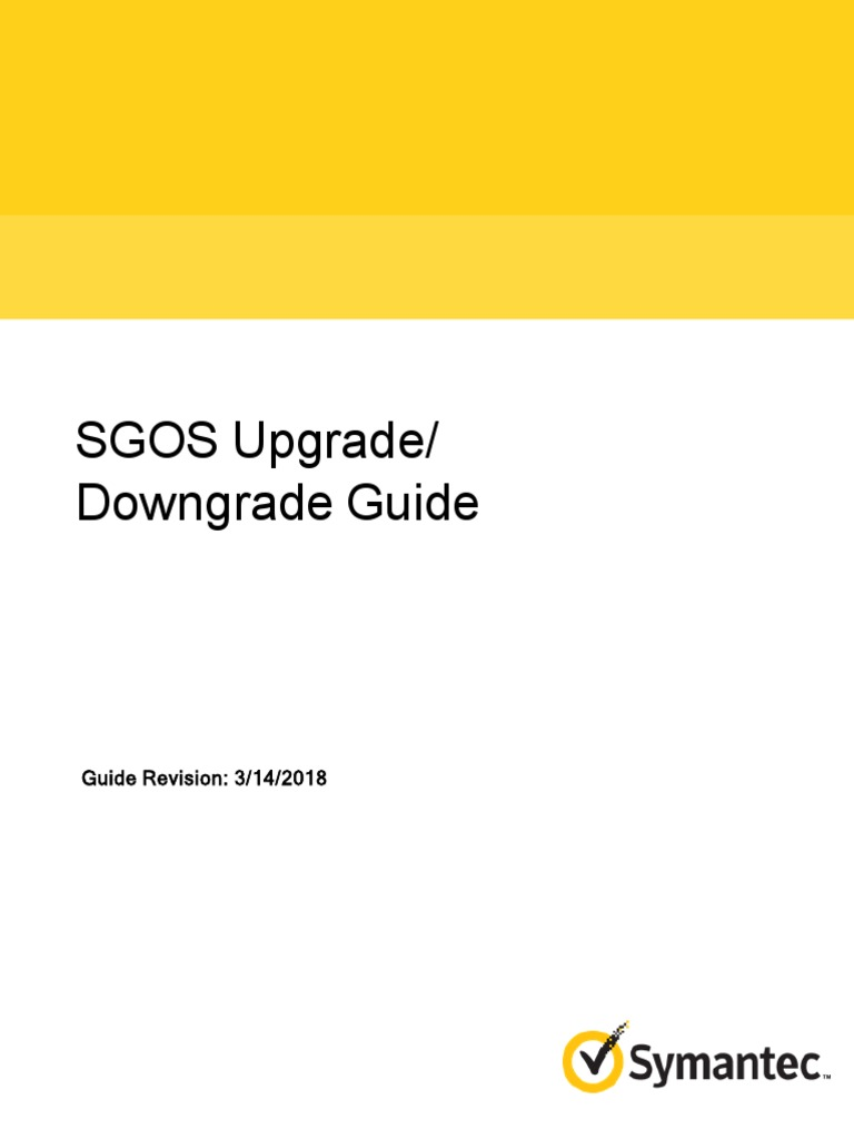 SGOS Upgrade Downgrade Guide | Proxy Server | Hypertext Transfer