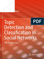 Dimitrios Milioris (Auth.)- Topic Detection and Classification in Social Networks_ the Twitter Case-Springer International Publishing (2018)