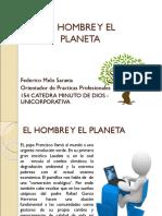 El Hombre y El Planeta Act6