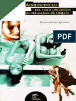 357225217 Adolescencia Del Goce Organico Al Hallazgo de Objeto Susana Quiroga