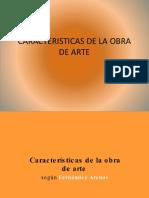 CARACTERISTICAS DE LA OBRA DE ARTE.pptx