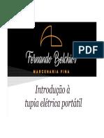 1 - Fernando Belchior - Marcenaria Fina - Youtube - 20170921 - Introducao a Tupia Eletrica Portatil (1)