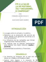 Debate a La Salud, Diapositivas.