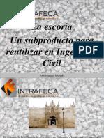 José Manuel Mustafá - La Escoria, Un Subproducto Para Reutilizar en Ingeniería Civil