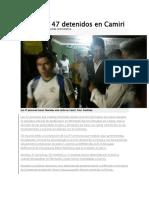 Liberan a 47 Detenidos en Camiri