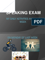 My Daily Activities and Last Week