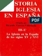 Garcia Villoslada Ricardo - Historia de La Iglesia en España III - 1 - La Iglesia en La España de Los Siglos Xv Y Xvi - Parte 1