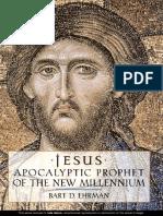 EHRMAN, Bart D. (1999), Jesus. Apocalyptic Prophet of the New Millennium. New York, Oxford University Press, Inc