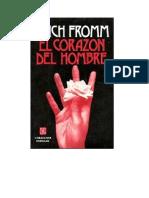 Fromm Erich - El Corazón del Hombre - Su potencia para el bien y para el mal - Fondo de Cultura Económica.doc