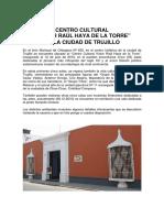 El Centro Cultural Haya de la Torre en Trujillo, Perú