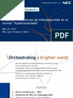 10. Desaf¯os y tendencias de Ciberseguridad en el mundo hyperconectado - Luis Vergara NEC DE COLOMBIA S.A.