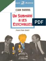 Barril, Joan - Un Submari a Les Estovalles