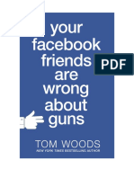 Friends Wrong Gun Control Woods