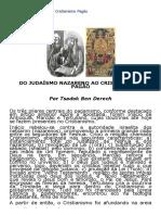 Do Judaísmo Nazareno Ao Cristianismo Pagão