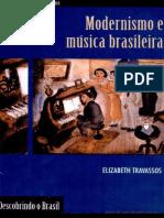 Travassos - Modernismo e Musica Brasileira