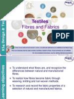 Fibres and Fabrics