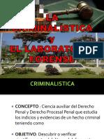 La Criminalística y El Laboratorio Forense