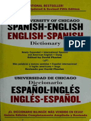 The University of Chicago Spanish dictionary Spanish English