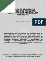 O PAPEL DA TÉCNICA NO PROCESSO DE PRODUÇÃO.pptx