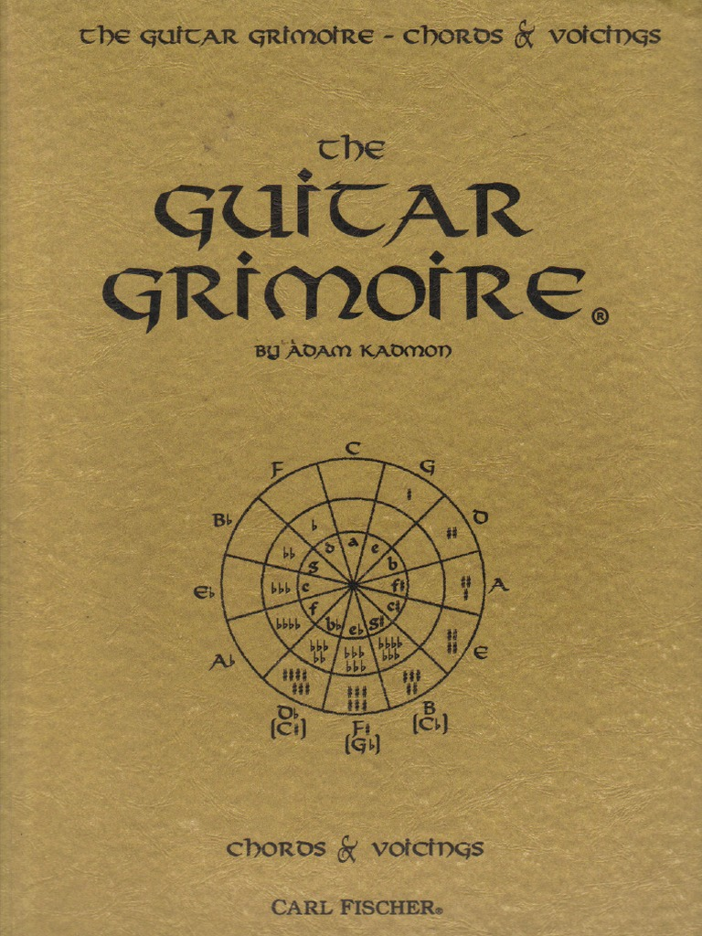 The Guitar Grimoire A Compendium Of Guitar Chords And Voicingspdf